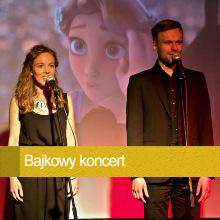 Koncert Bajkowy